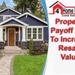Property Payoff Tips To Increase Resale Value
